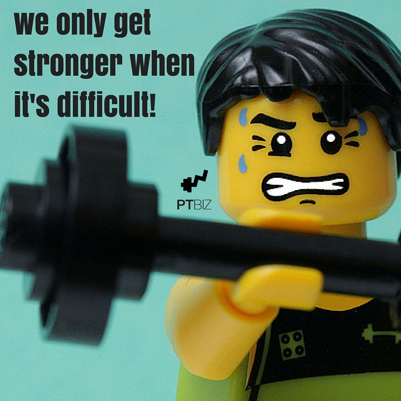 we only get stronger when it's difficult